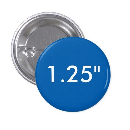 "1 25 Inch button Template Custom 1 25"" Small Round Badge Blank Template Blue 1 Inch"