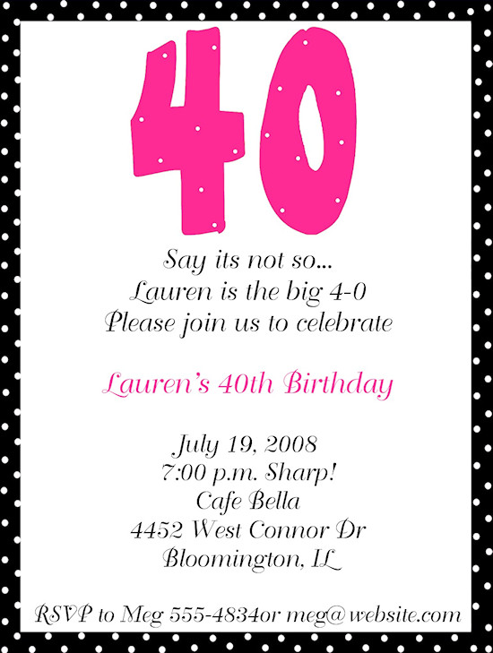 40th Birthday Invitation Wording 40th Birthday Party Invitation Wording