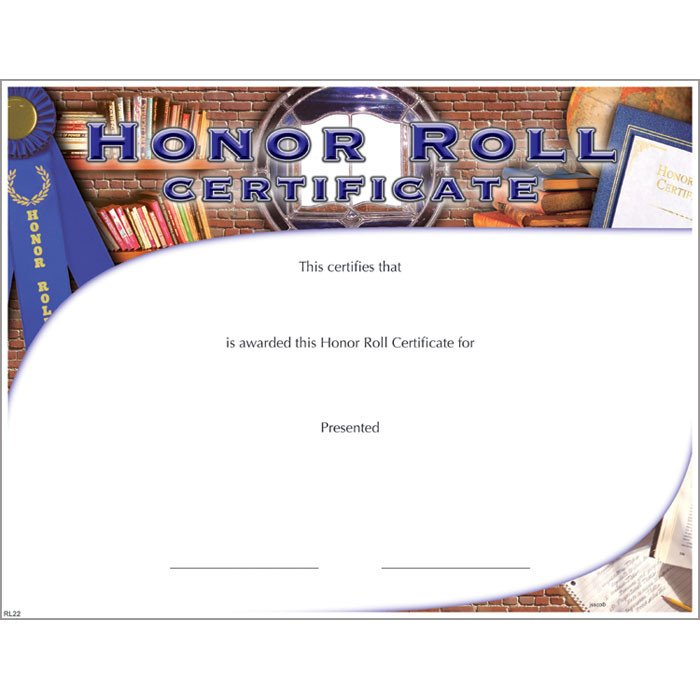 A Honor Roll Certificate Honor Roll Certificate Jones School Supply