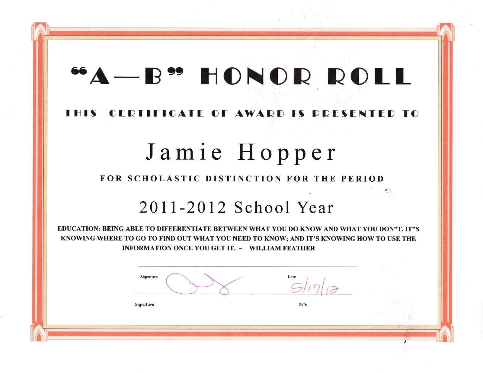 A Honor Roll Certificate the Jason Hopper Family June 2012