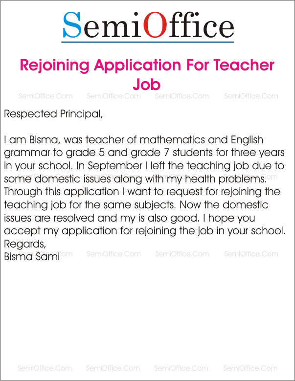 Applications for Teaching Jobs Application for Rejoining the Teaching Job In School