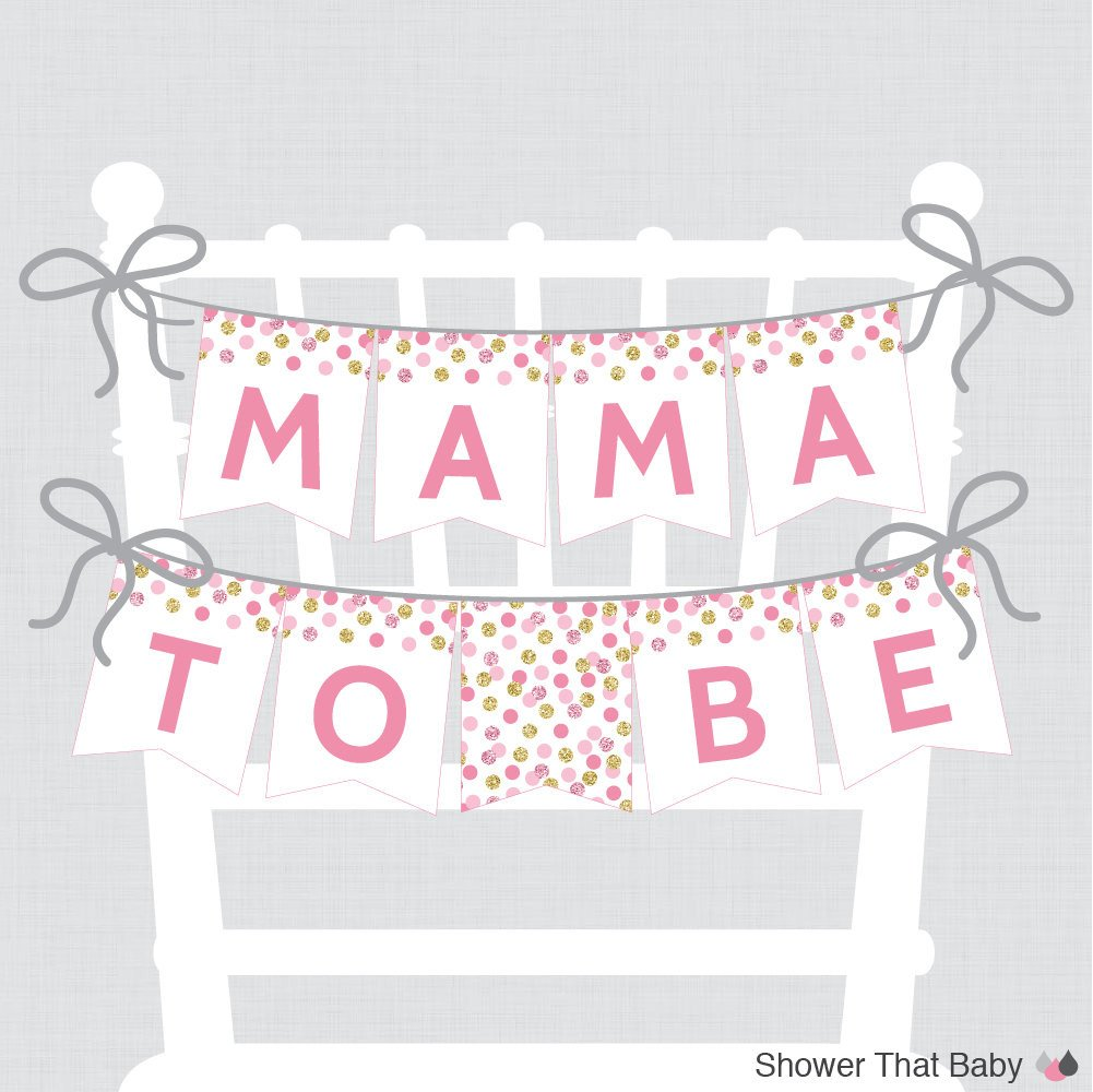 Baby Shower Banner Printable Printable Baby Shower Chair Banner Mama to Be In