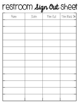 Bathroom Sign Out Sheet Manage Your Students Restroom Breaks with This Sign Out