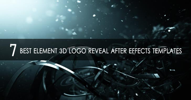 Best after Effects Templates 7 Best Element 3d Logo Reveal after Effects Templates