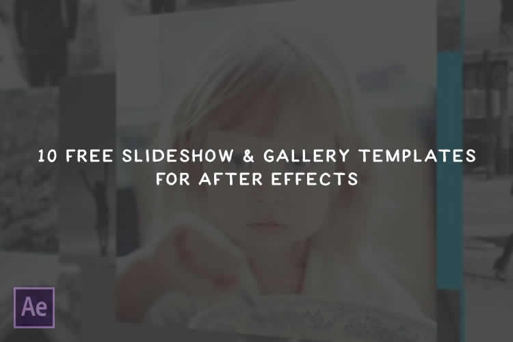 Best after Effects Templates the 10 Best Free Slideshow & Gallery Templates for after