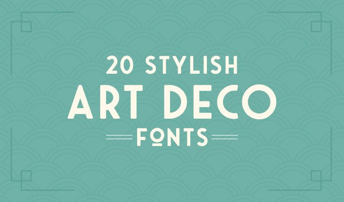 Best Art Deco Fonts 20 Art Deco Fonts to Create Retro Logos Posters and