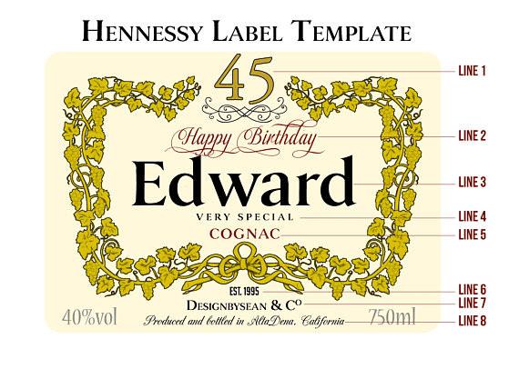 Blank Hennessy Label Design A Custom Birthday Hennessy or Henny Label by