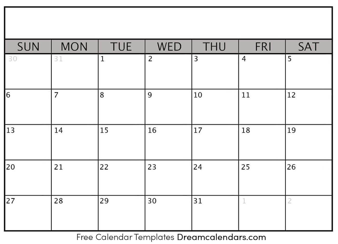 Blank Printable Calendar Template Printable Blank Calendar Dream Calendars
