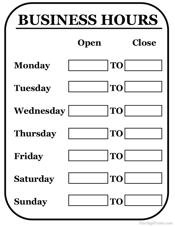 Business Hours Template Microsoft Word Printable Business Hours Sign