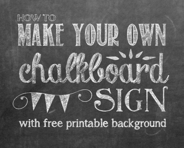 Chalkboard Template Microsoft Word How to Make Your Own Printable Chalkboard Sign Yellow