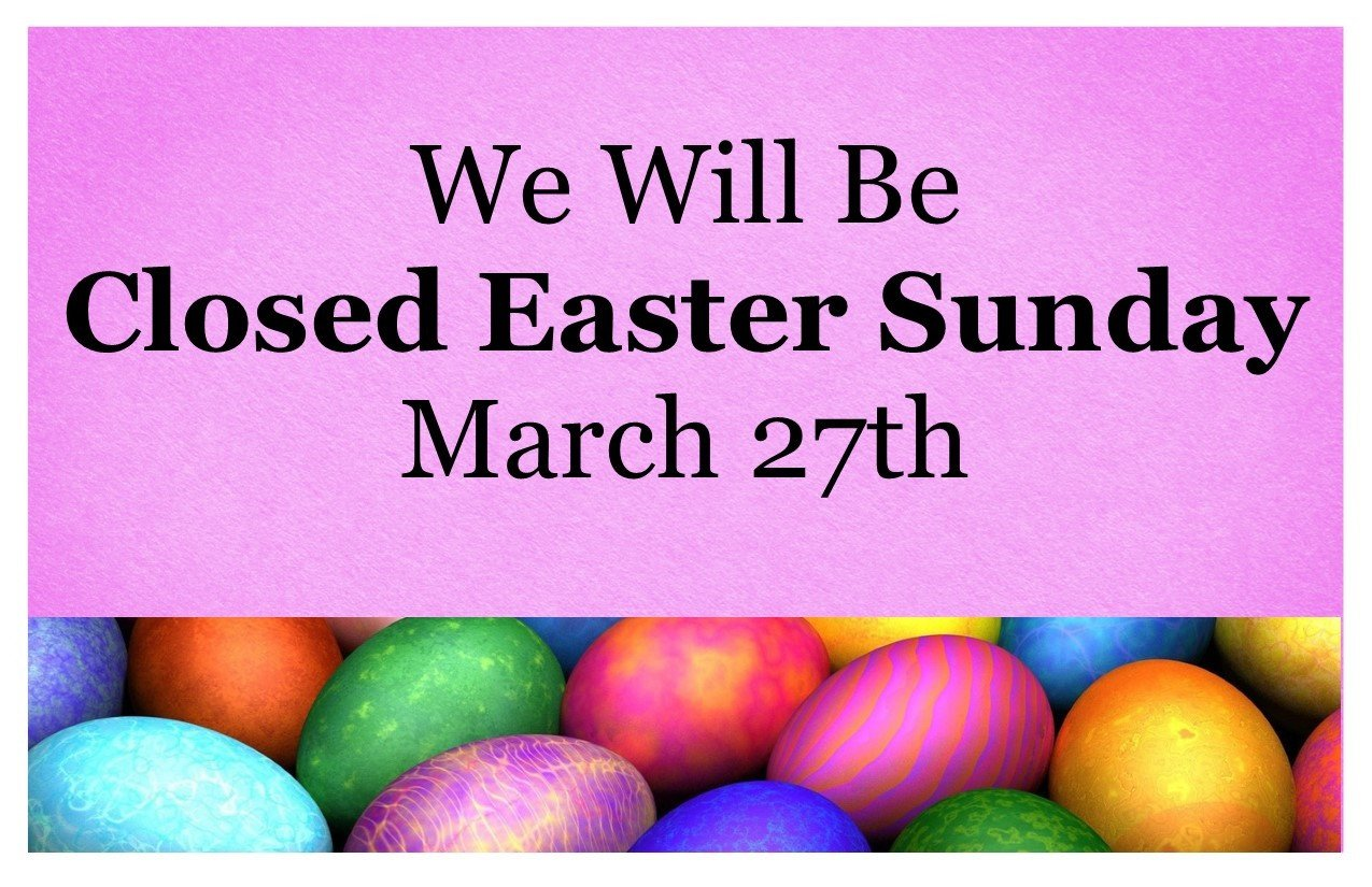 Closed Easter Sign Template Closed Easter Sunday March 27th the Range Of Richfield