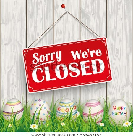 Closed Easter Sign Template Closed Sign Stock Royalty Free & Vectors