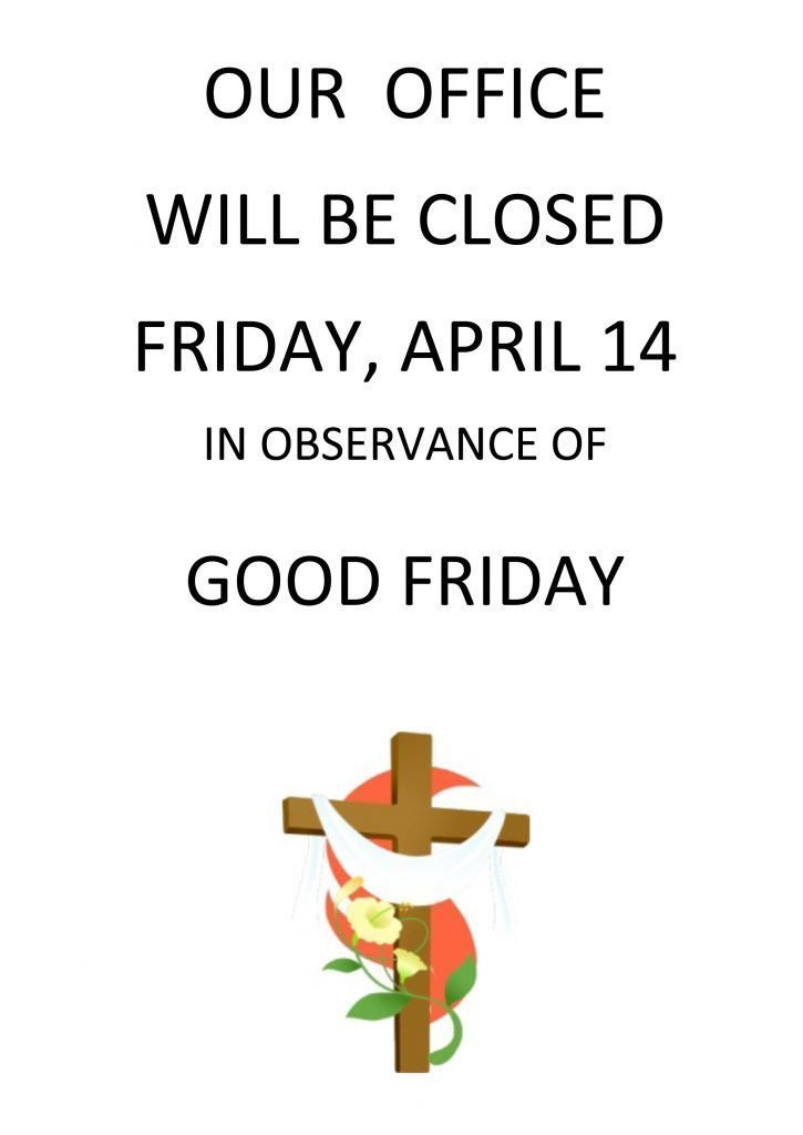 Closed Good Friday Sign Good Friday Sign 725×1024 – Heroes Night Out
