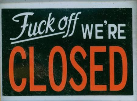 Closing Early Sign Template 12 Hilarious Closed Signs Closed Signs Hilarious Signs