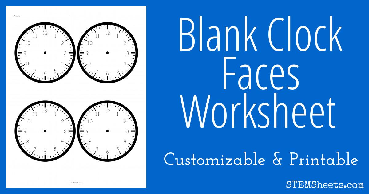 Customizable Clock Face Template Blank Clock Faces Worksheet