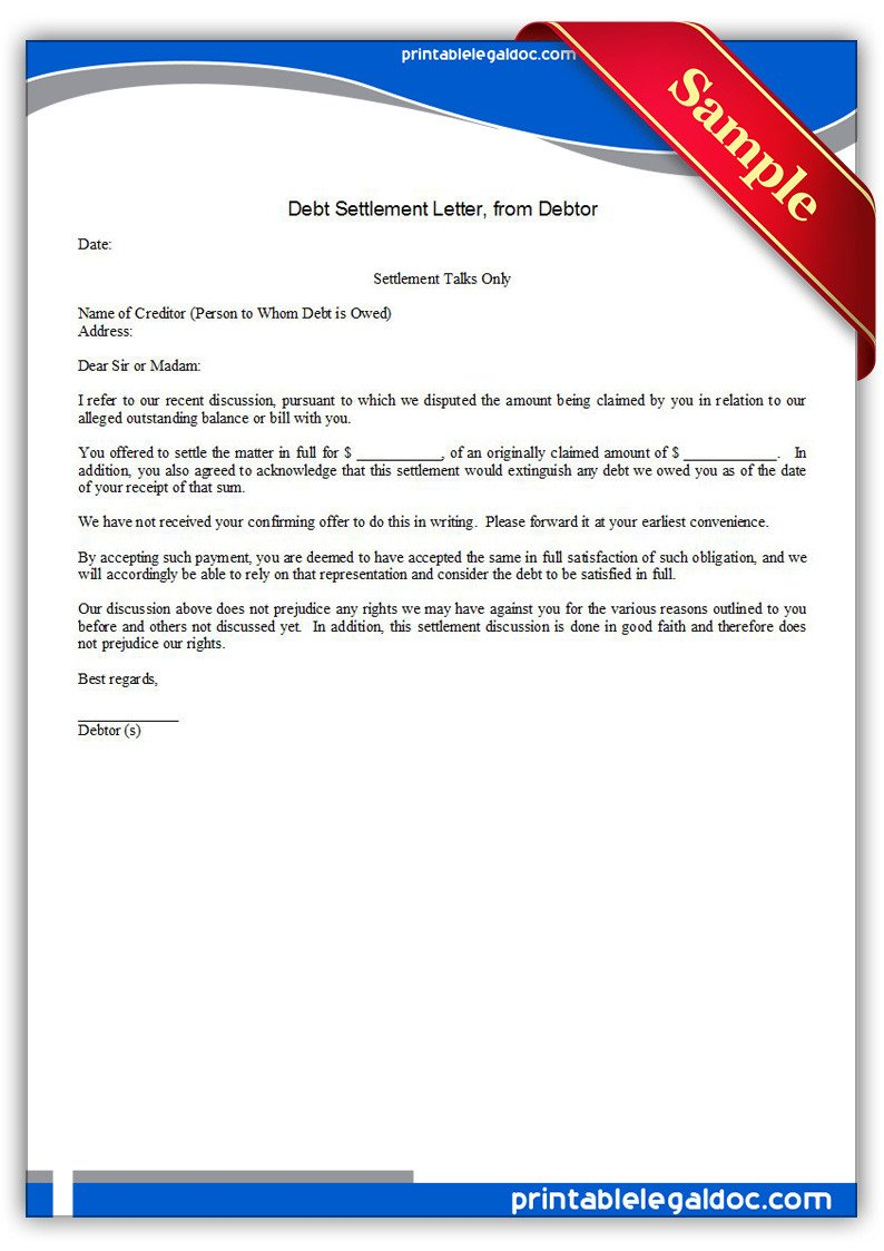 Debt Settlement Agreement Template Free Printable Debt Settlement Letter Debtor form Generic