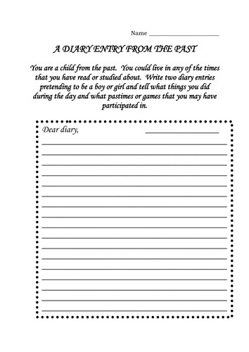 Diary Entry Template for Students Diary Entry From the Past Young and Old by Dmk1969