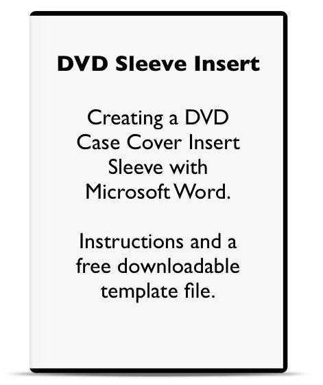 Dvd Cover Template Word Using Microsoft Word to Make A Dvd Case Cover Sleeve