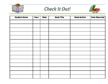 Equipment Checkout Log Classroom Library Book Check Out Sheet by Courtney S