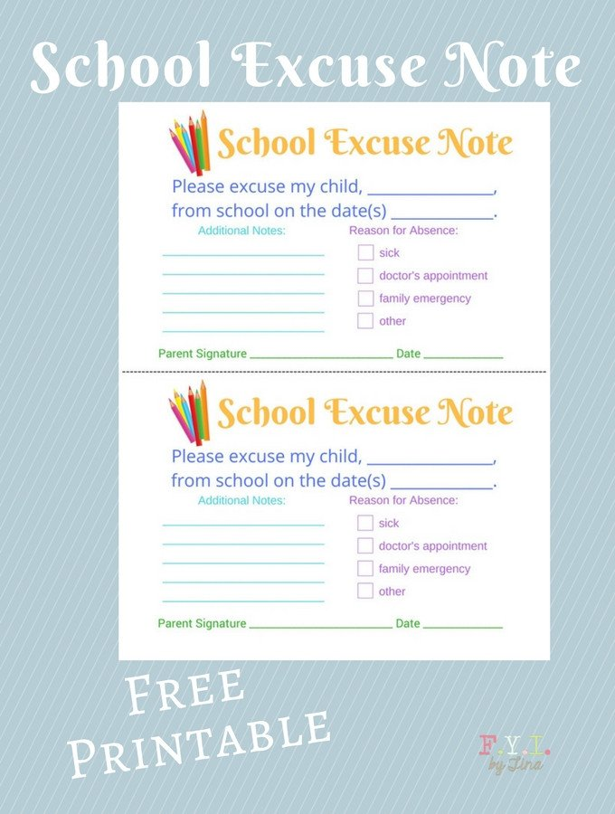 Excuse Notes for School School Excuse Note Free Printable • Fyi by Tina