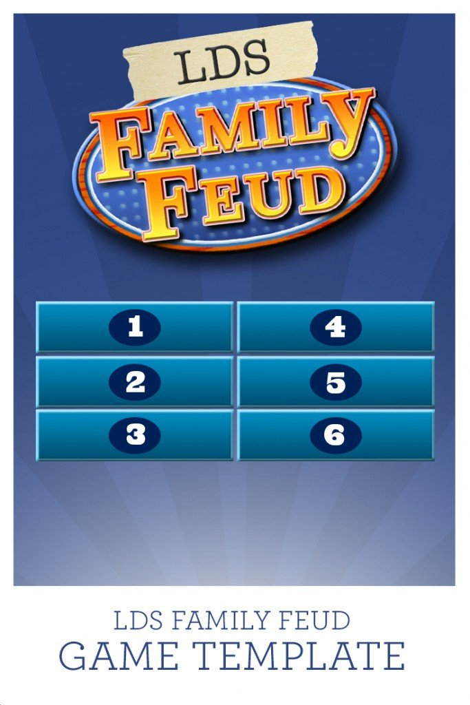 Family Feud Game Template Lds Family Feud Game Template Prospering Families