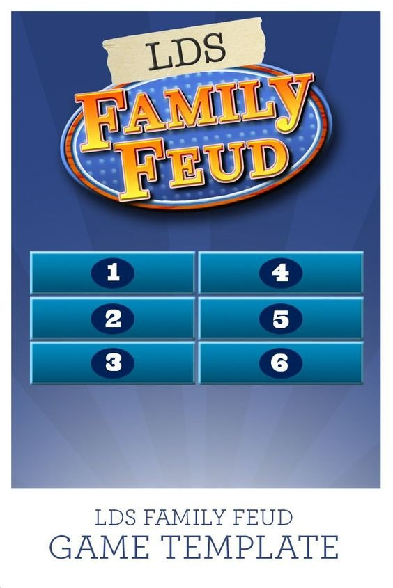 Family Feud Game Template Use This Lds Family Feud Game Template with 38 Questions