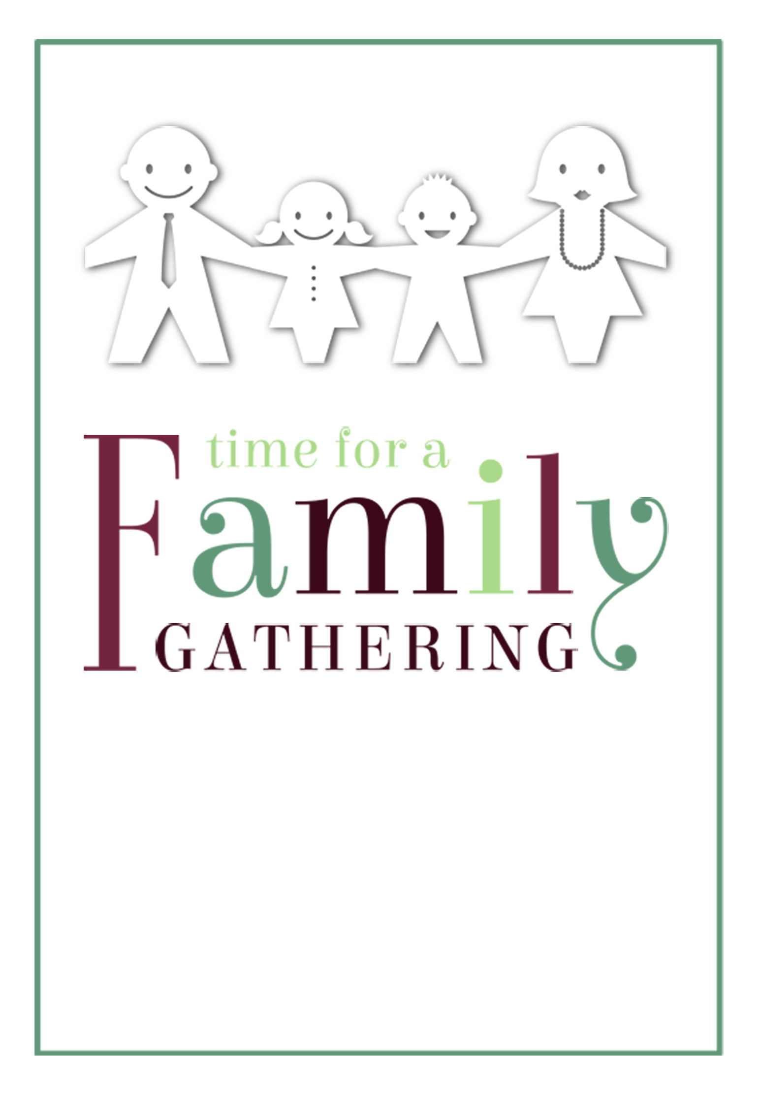 Free Family Reunion Templates Time for A Family Gathering Free Printable Family