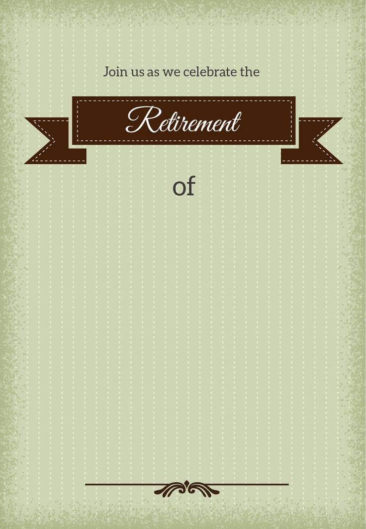 Free Retirement Invitation Templates 25 Unique Retirement Invitations Ideas On Pinterest
