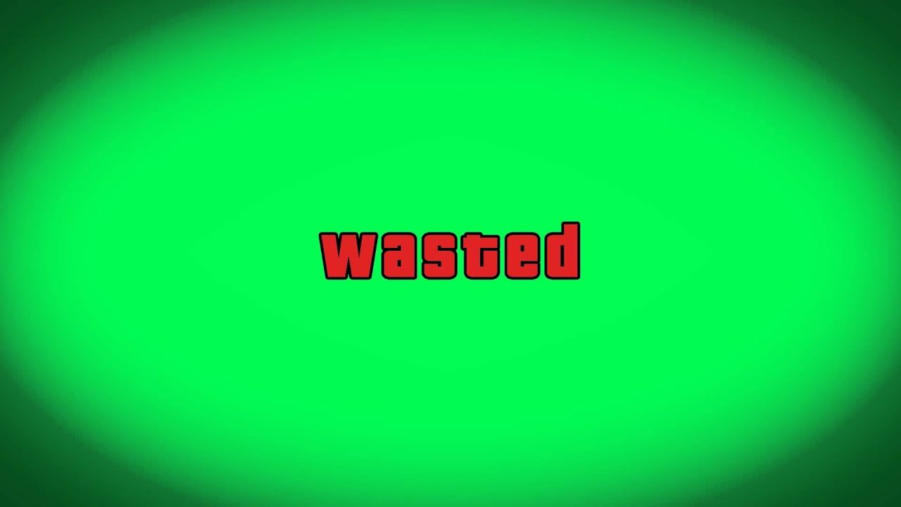 Gta Wasted Template Grand theft Auto V Gta V Wasted Green Screen Download