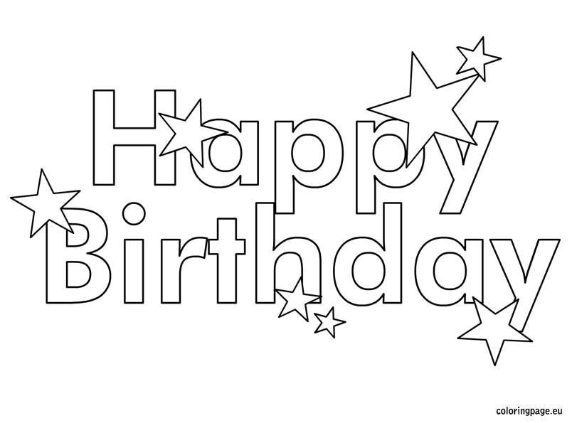 Happy Birthday Coloring Pages Free Printable Happy Birthday Coloring Pages for Kids