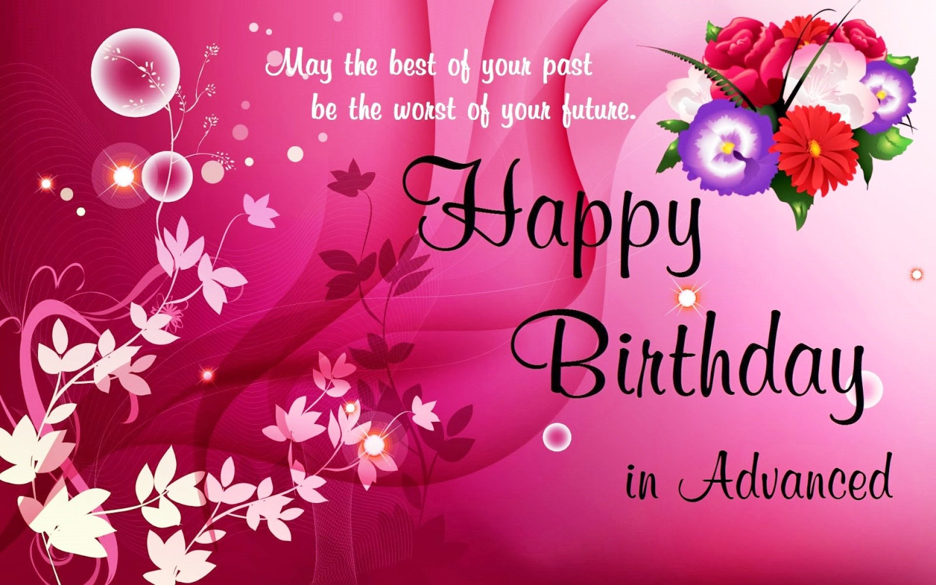Happy Birthday High Definition Happy Birthday In Advance Wishes Wallpapers 4k