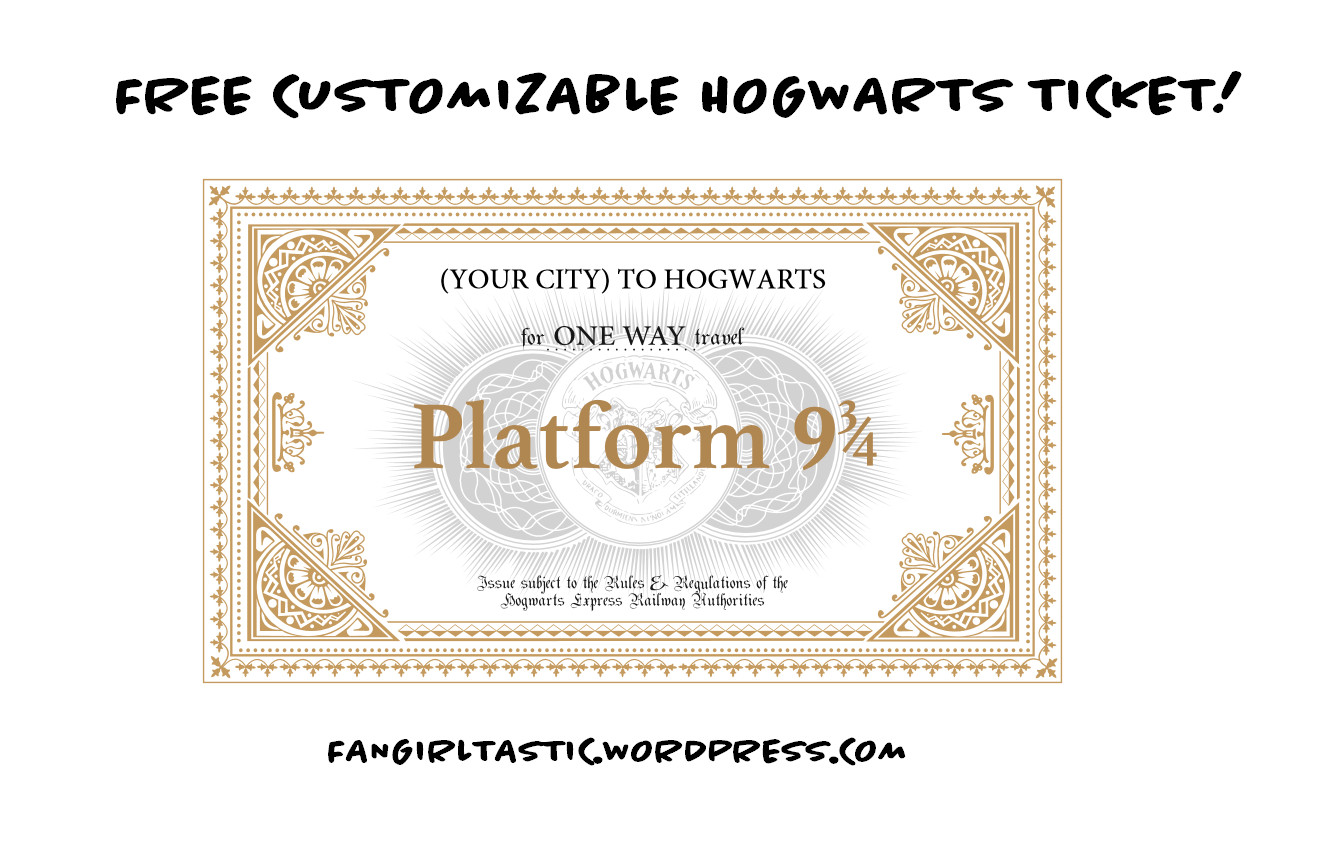 Hogwarts Express Ticket Template Free Customizable Hogwarts Ticket – Fangirltastic