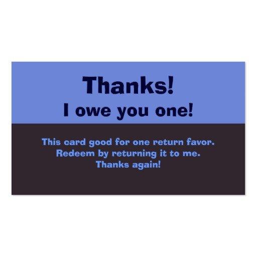I Owe You Template I Owe You A Favor Business Cards