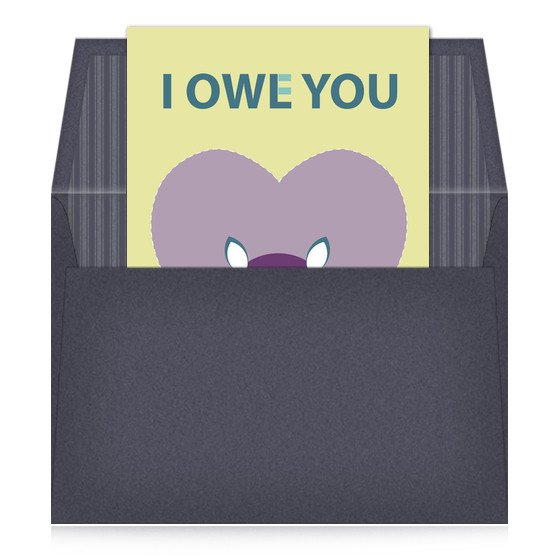 I Owe You Template I Owe You Invitations & Cards On Pingg
