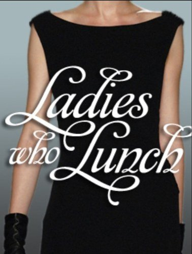 Ladies Luncheon Images La S who Lunch Lwlcanberra