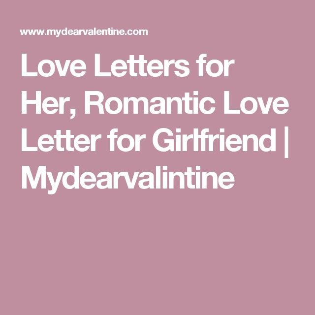 Letter for Your Girlfriend 25 Best Love Letter to Girlfriend Ideas On Pinterest