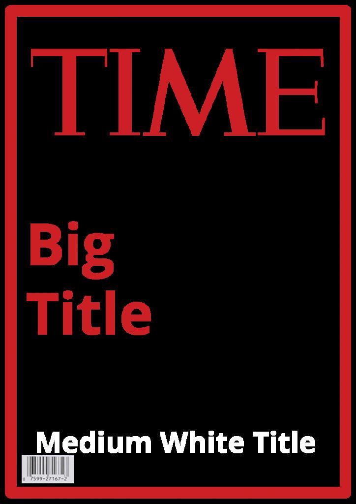 Magazines Cover Templates Free Time Magazine Template – Steven Katz