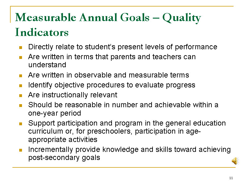Measurable Nursing Goals Example Measurable Annual Goals – Quality Indicators Slide11