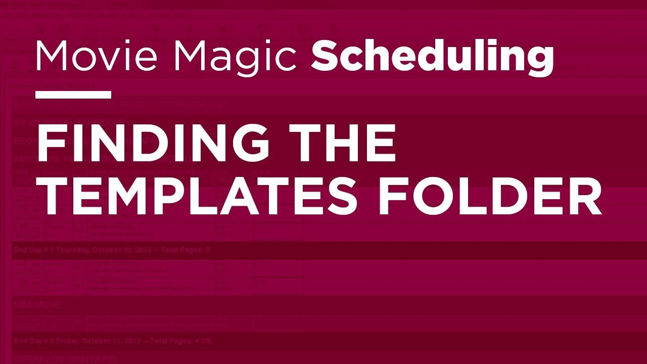 Movie Magic Scheduling Template Movie Magic Scheduling Finding the Templates Folder