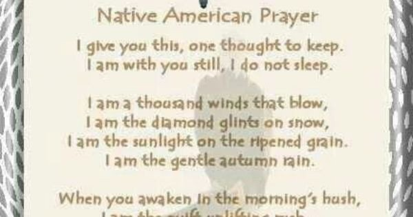 Navajo Funeral Prayer Native American Prayer the Spirit S In Me