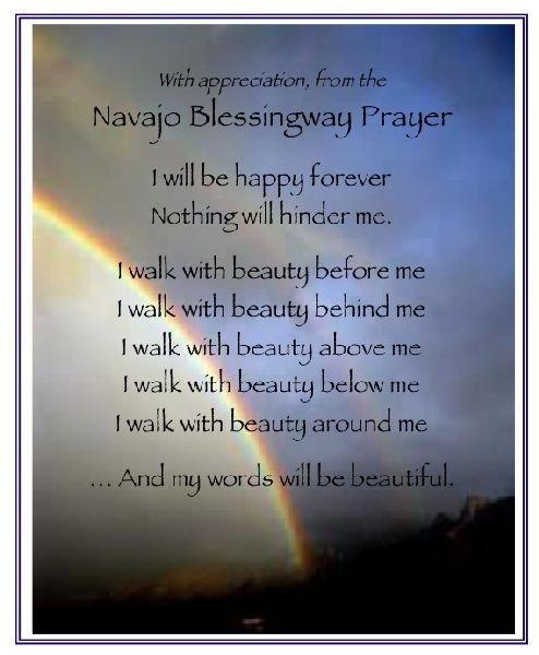 Navajo Funeral Prayer Navajo Prayer Beauty Navajo Blessingway Prayer