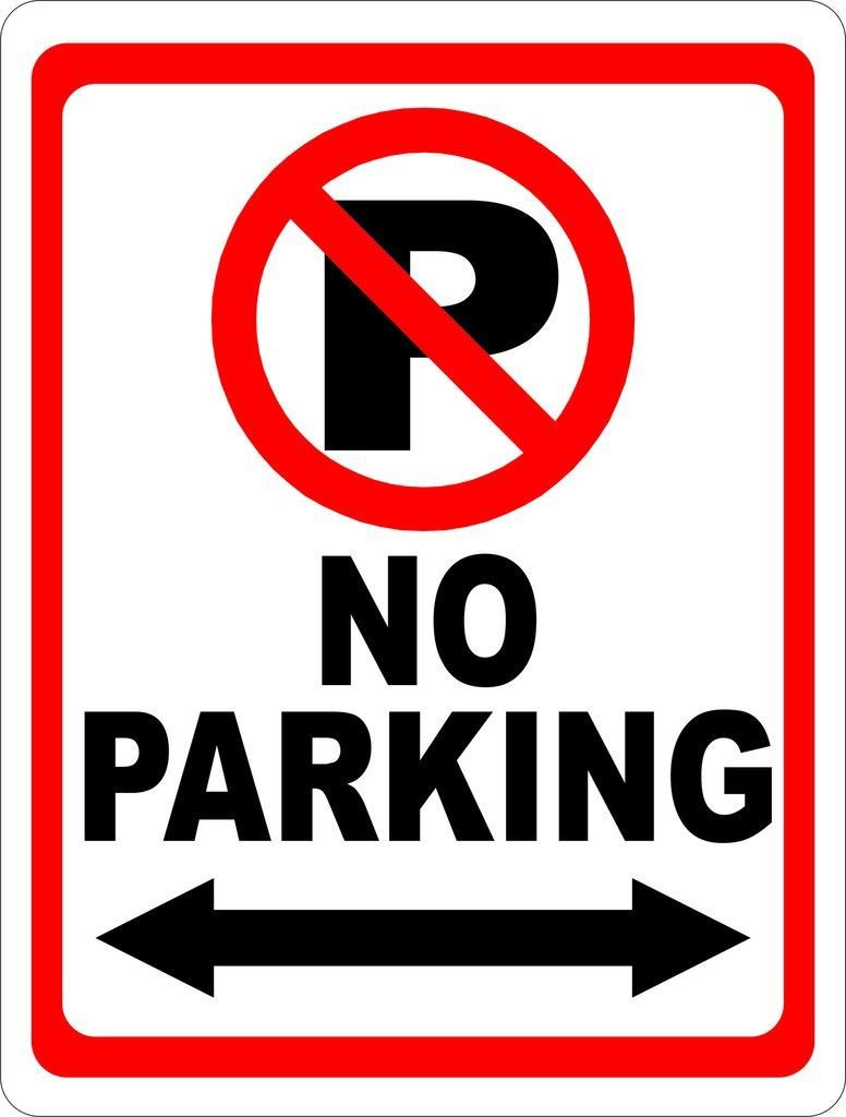 No Parking Signs Template No Parking Sign with Symbol and Arrow