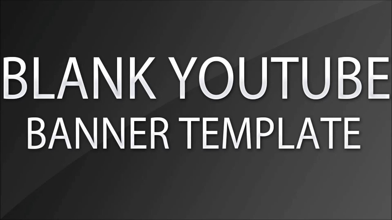 Plain Youtube Banner Template Blank Youtube Banner Template Psd 2016 2017