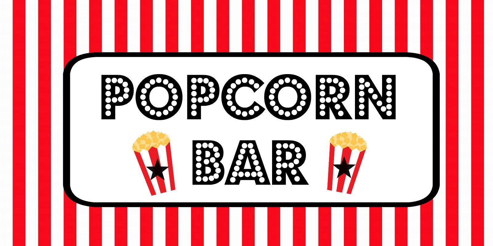 Popcorn Sign Printable Free Movie Night Popcorn Bar Printables