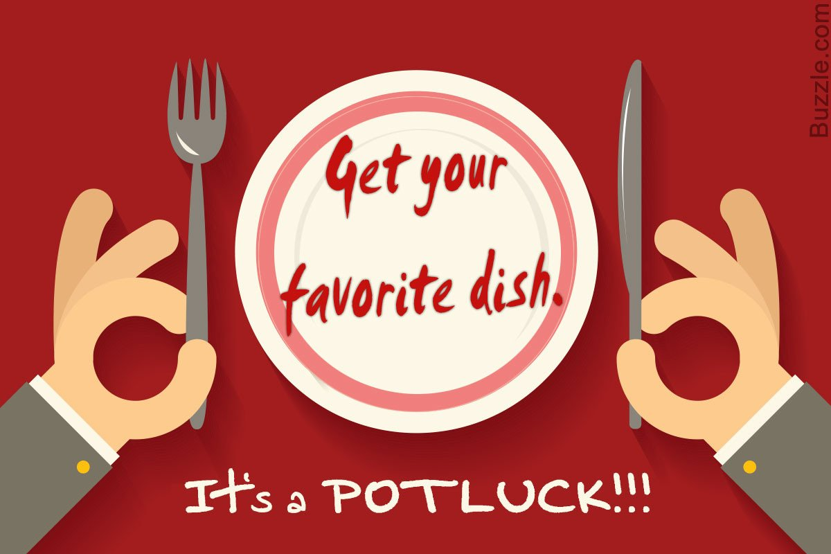 Potluck Email to Coworkers Really Cool Potluck Invitation Wordings You Can Choose From