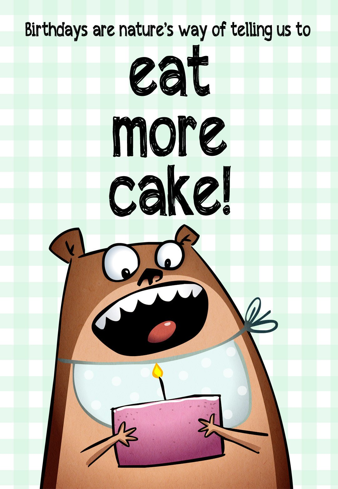 Printable Funny Birthday Card Eat More Cake Free Birthday Card