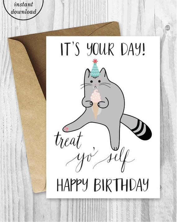 Printable Funny Birthday Card Printable Birthday Cards Treat Yo Self Funny Cat Birthday