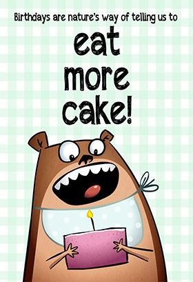 "Printable Funny Birthday Card ""eat More Cake"" Printable Card Customize Add Text and"