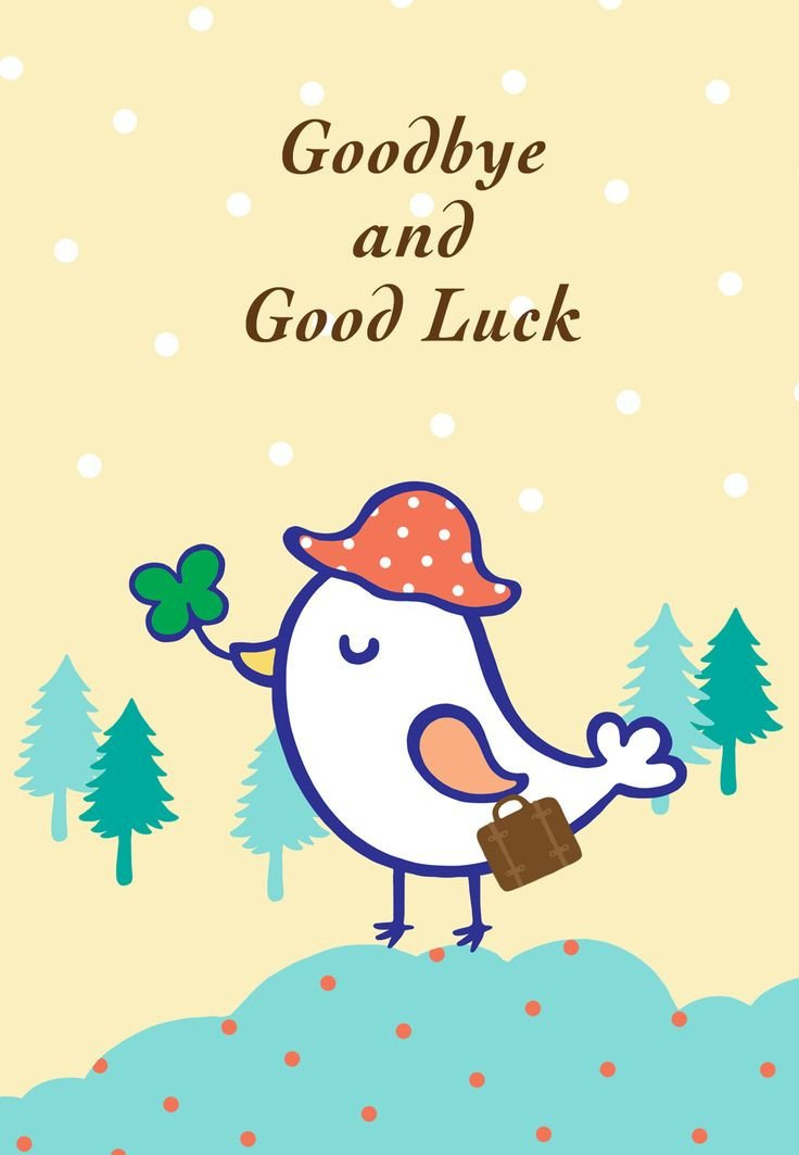 Printable Good Luck Cards Free Printable Goodbye and Good Luck Greeting Card