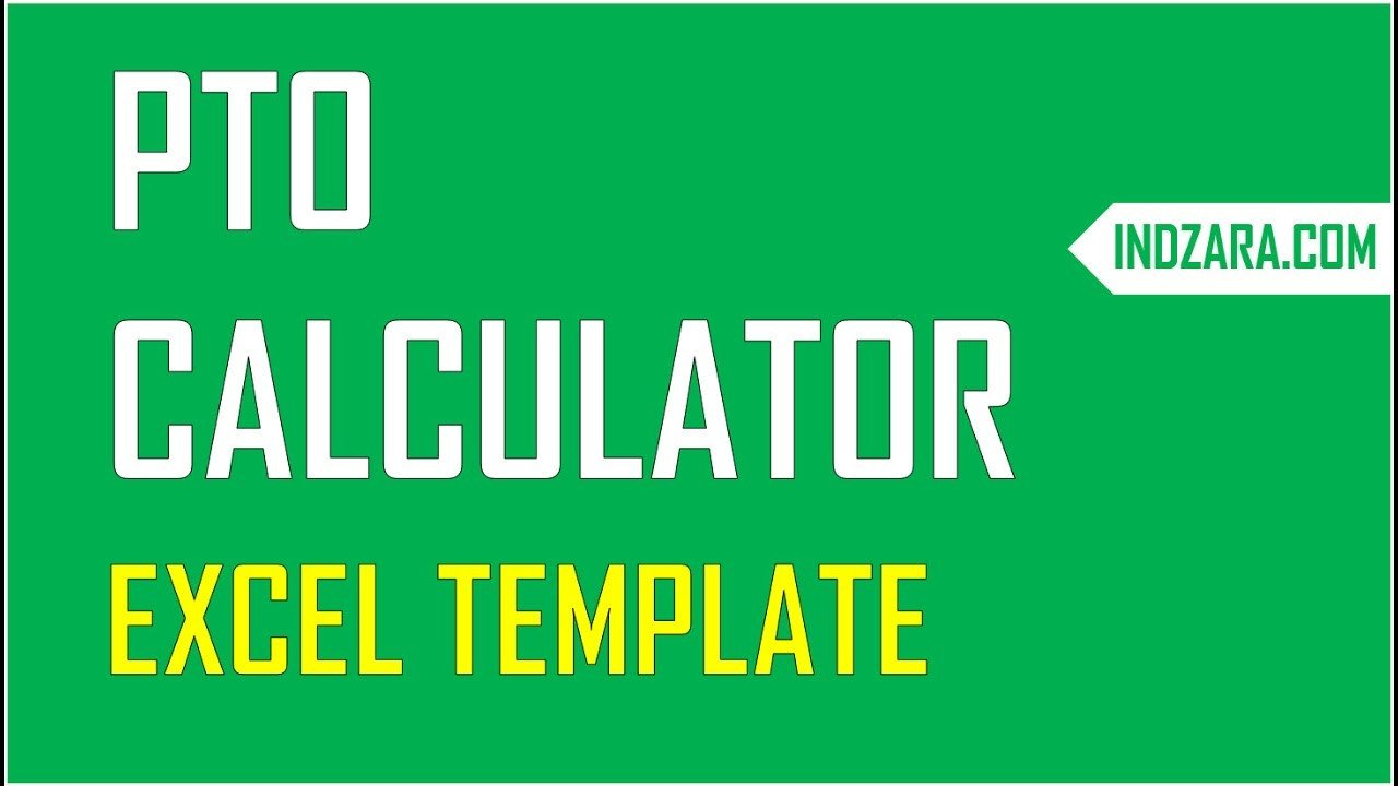 Pto Calculator Excel Template Pto Calculator Excel Template